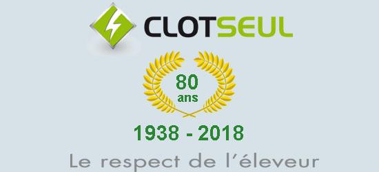 CLOTSEUL : le respect de l'éleveur depuis 80 ans …